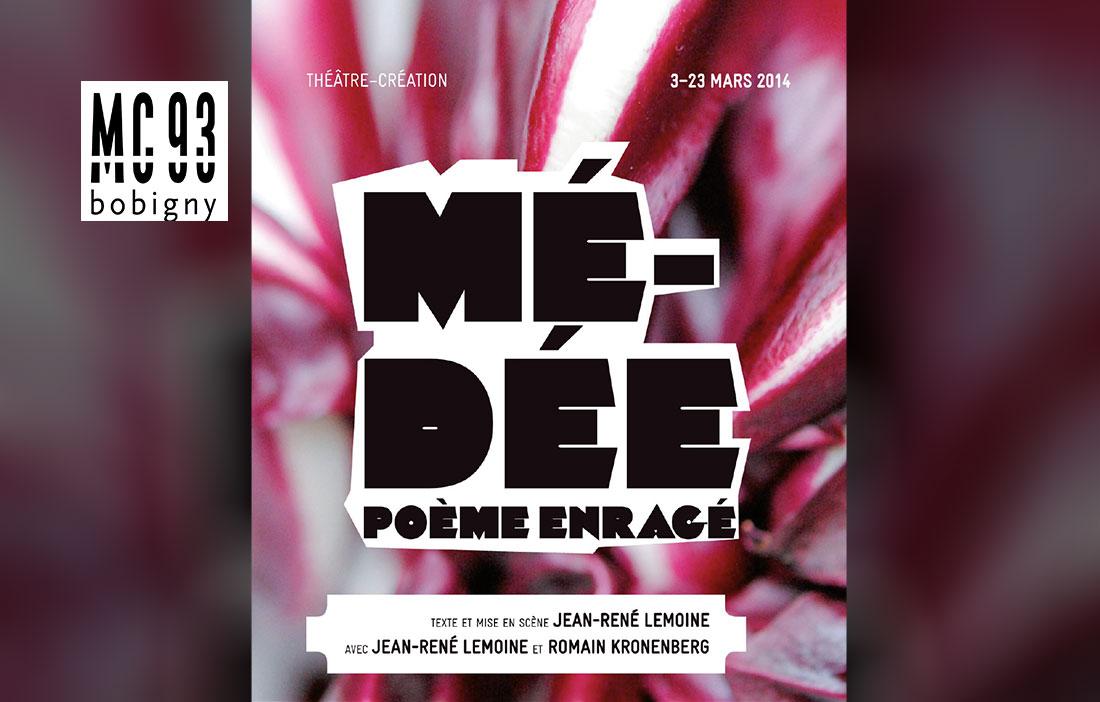 MC 93 Bobigny - Direction Patrick Sommier - «Médée, poème enragé» de Jean-René Lemoine