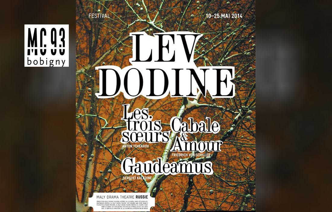 MC 93 Bobigny - Direction Patrick Sommier - Festival «Lev Dodine»