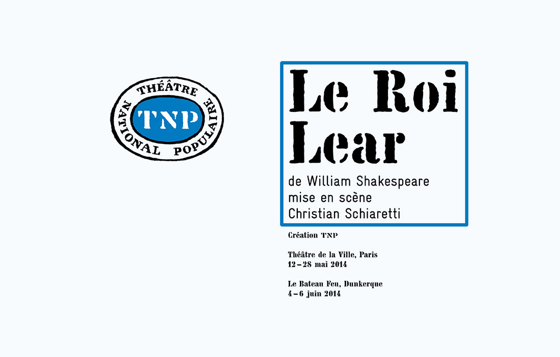 TNP Villeurbanne - Direction Christian Schiaretti - «Le Roi Lear» de William Shakespeare