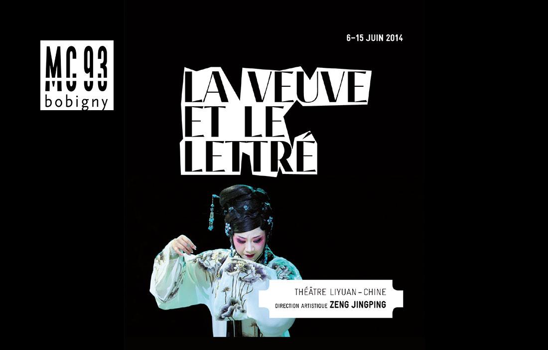 MC 93 Bobigny - Direction Patrick Sommier - «La Veuve et le lettré» Théâtre Liyuan