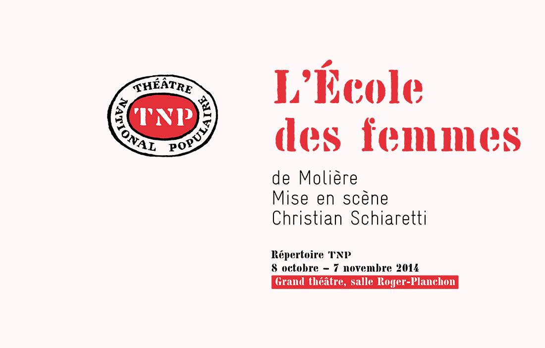 TNP Villeurbanne - Direction Christian Schiaretti - L-Ecole des femmes de Moliere