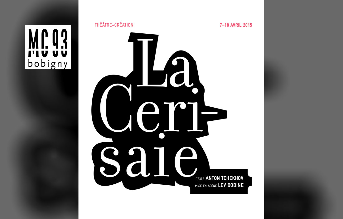 MC 93 Bobigny - Direction Patrick Sommier - «La Cerisaie»