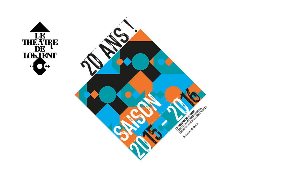 Le Théâtre de Lorient - Direction Eric Vigner - Saison 2015-2016