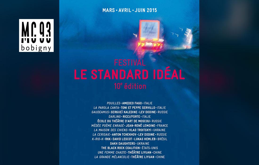 MC 93 Bobigny - Direction Patrick Sommier - Festival «Le Standard idéal» 2015