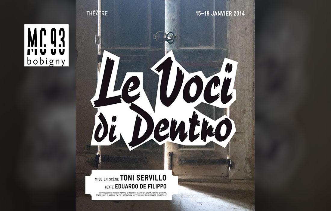 MC 93 Bobigny - Direction Patrick Sommier - «Le Voci di dentro» de Eduardo de Filippo
