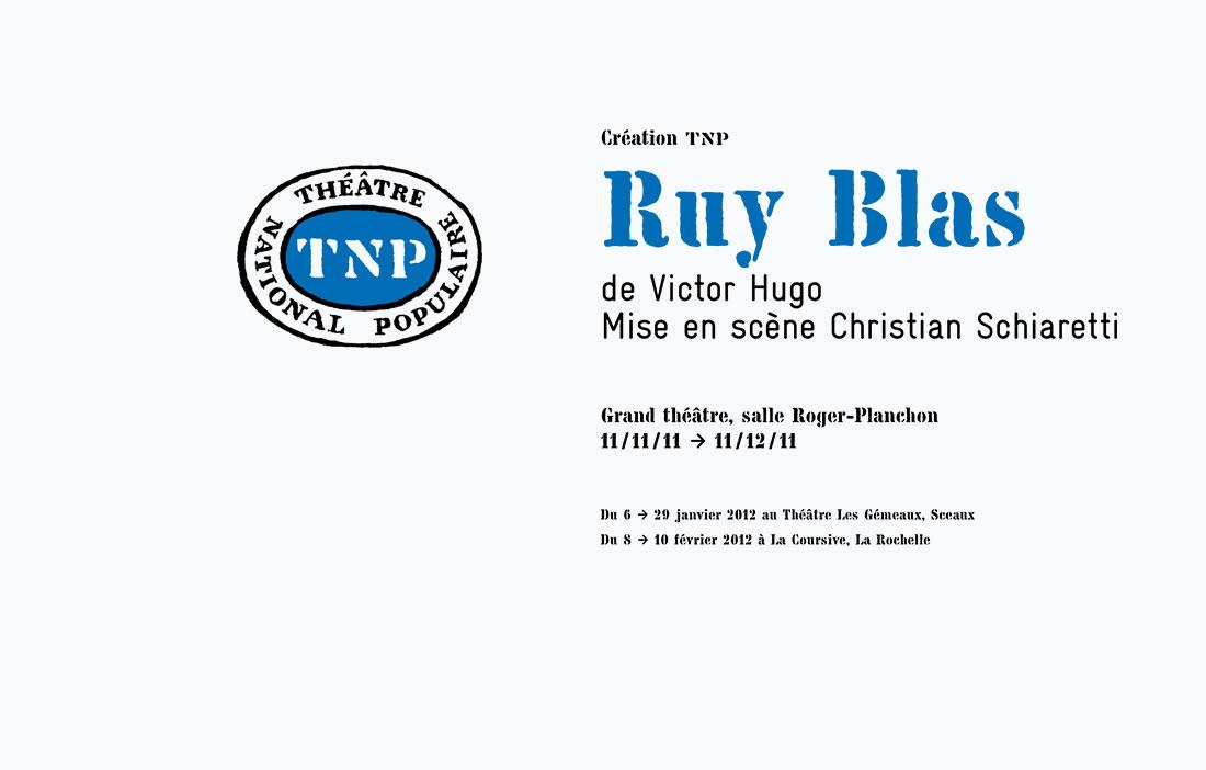 TNP Villeurbanne - Direction Christian Schiaretti - «Ruy Blas» de Victor Hugo
