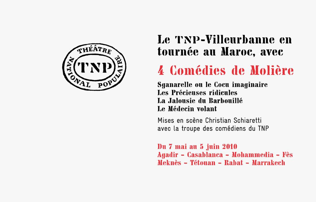 TNP Villeurbanne - Direction Christian Schiaretti - «Tournée au Maroc _ 4 Comédies de Molière»