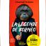 la-legende-de-borneo
